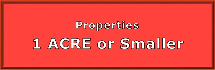 Properties 1 acre or smaller