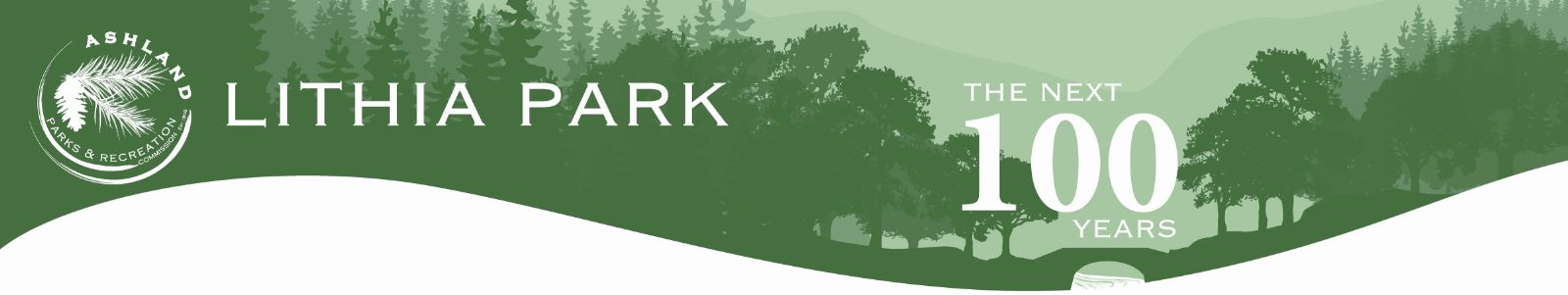 Lithia Park Master Plan - The Next 100 Years