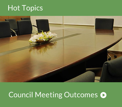 Hot Topic - Council Meeting Outcomes