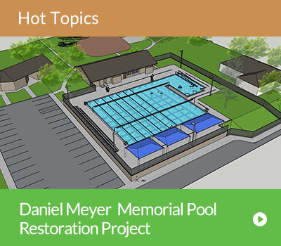 Hot Topic -  Daniel Meyer Memorial Pool Restoration Project