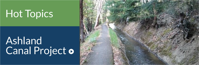 Hot Topic - Ashland Canal Project